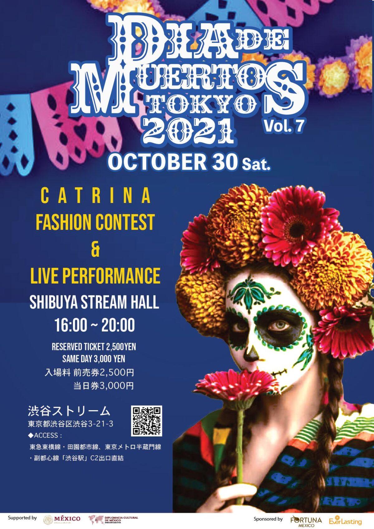 2021年10月30日(土) Dia de los Muertos Tokyo ( 死者の日 ) 2021@渋谷ストリームホール